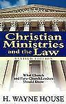 Christian Ministries and the Law: What Church and Para-Church Leaders Should Kno