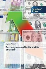 Exchange Rate of India and Its Volatility by Rajaiah Jayaraj (2014, Paperback)