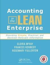 The Lean Accounting Handbook by Frances Kennedy, Gloria McVay and Rosemary...
