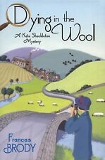 Dying in the Wool (A Kate Shackleton Mystery)