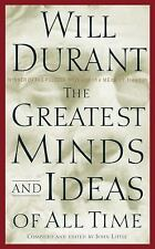 The Greatest Minds and Ideas of All Time by Will Durant (2002, Hardcover)