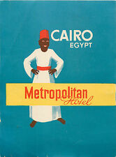 Metropolitan Hotel ~CAIRO EGYPT~ Vibrant Old BELLMAN Luggage Label, c. 1950