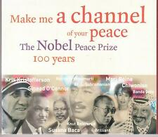 Various / Make a channel of your peace … The Nobel Peace Prize 100 Years