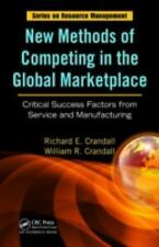 New Methods of Competing in the Global Marketplace: Critical Success Factors fr