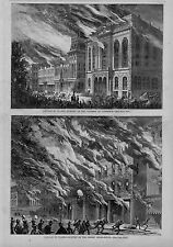 CHICAGO IN FLAMES 1871 BURNING OF THE CROSBY OPERA HOUSE AND CHAMBER OF COMMERCE