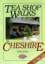 Tea Shop Walks in Cheshire by Clive Price  (softback)