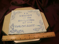 """8.75"""" x 8"""" clay plaque-In memory of the Children of the Holocaust-2008-free ship"""