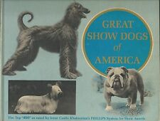 Dog Book GREAT SHOW DOGS OF AMERICA Khatoonian Signed HBFE 1968 GREAT PHOTOS