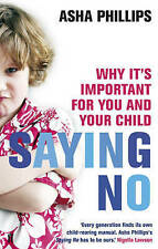 Saying No, Asha Phillips