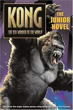 Acc, King Kong: The Junior Novel, Metz, Melinda, Burns, Laura J., , Book
