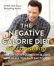 The Negative Calorie Diet: Lose Up to 10 Pounds by Rocco DiSpirito (Hardcover)