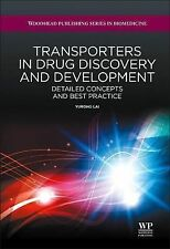 Woodhead Publishing Series in Biomedicine: Transporters in Drug Discovery and...
