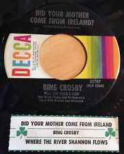Bing Crosby 45 Did Your Mother Come From Ireland/Where The River Shannon Flows