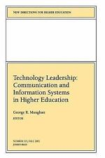 Technology Leadership: Communication and Information Systems in Higher Education