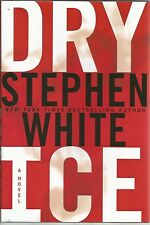 Dry Ice by Stephen White (2007, Hardcover)