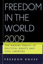 Freedom in the World 2009: The Annual Survey of Political Rights and Civil Liber