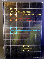 Criminal Justice Organizations : Administration and Management by Stan Stojkovic