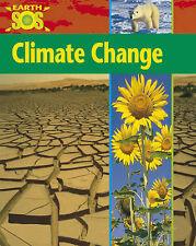 Morgan, Sally Climate Change (Earth SOS) Very Good Book