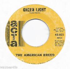 AMERICAN BREED * 45 * Green Light * 1968 #39 * USA ORIGINAL ATCA * follow up HIT