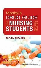 Mosby's Drug Guide For Nursing Students by Skidmore-Roth Linda