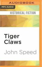 Tiger Claws : A Novel of India by John Speed (2016, MP3 CD, Unabridged)