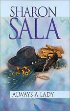 Always A Lady (Silhouette Promo) Sala, Sharon Mass Market Paperback