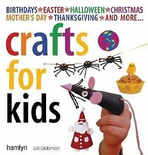 Crafts for Kids: Fun, Easy-to-Follow Projects for 2 to 6 Year Olds-ExLibrary