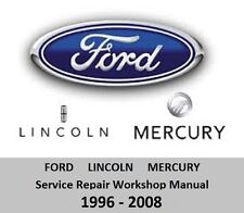 Ford / Lincoln / Mercury - Service Repair Workshop Manual 1996-2008 + WIRING