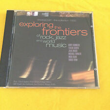 Exploring the Frontiers of rock, jazz and world musique, Audio CD