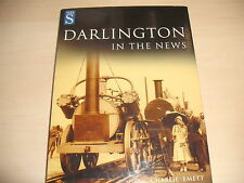 DARLINGTON IN THE NEWS Charlie Emett HB 2001 First World War Photographs Mining