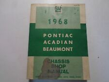 1968 PONTIAC ACADIAN BEAUMONT Chassis Service Manual CDN WATER DAMAGED OEM 68
