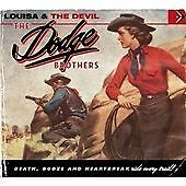 The Dodge Brothers -  Louisa & the Devil CD