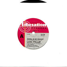 "LANA PELLAY - PISTOL IN MY POCKET - 7"" 45 VINYL RECORD 1986"