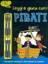 Leggi e gioca con i pirati. Giochi, indovinelli e disegni da colorare - Gadget