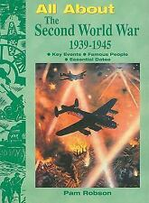 All About the Second World War 1939-1945