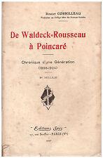 CORNILLEAU Robert - DE WALDECK-ROUSSEAU A POINCARE - 1927