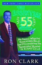 The Essential 55: An Award-Winning Educator's Rules For Discovering the Success