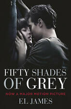 Fifty Shades of Grey: Film Tie-in James, E L Very Good Book