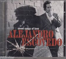 Alejandro Escovedo / Street Songs of Love  (NEU)