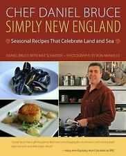 Chef Daniel Bruce: Simply New England (HB/DJ, 1st Edition)