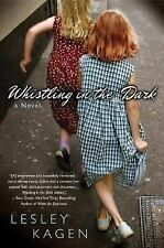 Whistling in the Dark by Lesley Kagen (2007, Paperback)