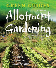 Allotment Gardening: Finding, Planning, Maintaining by Jez Abbott (Paperback,...