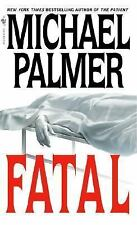 Fatal, Michael Palmer, Good Condition, Book