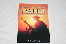 A Soldier's Faith by John Loving (2008, Paperback)
