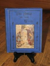 The Bible in the Wall H J D The Gospel Tract Depot Acceptable Hardcover Blue