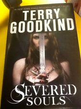 Terry Goodkind Severed Soul Hardback Book - New
