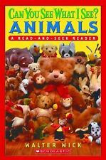 Scholastic Reader Level 1: Can You See What I See? Animals: Read-and-Seek, Walte