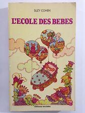 L'ECOLE DES BEBES 1979 SUZY COHEN