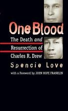 One Blood: The Death and Resurrection of Charles R. Drew-ExLibrary