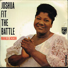 "45T 7"": Mahalia Jackson: joshua fit the battle. philips. A11"